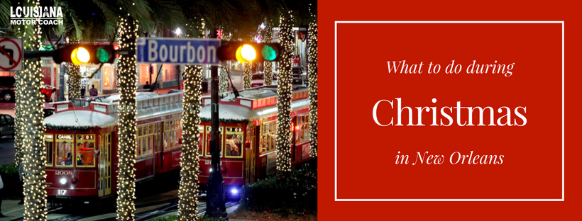 New Orleans Christmas.What To Do During Christmas In New Orleans Louisiana Motor