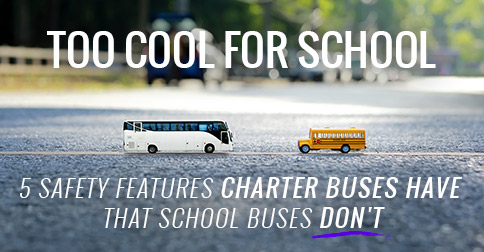 5 safety features charter buses have that school buses don't